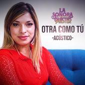 Otra Como Tu (Acústico) de La Sonora Master