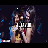 El Favor by DJ Alex