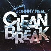 Clean Break by Johnny Neel