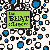 Self-Titled by The Beat Club T.O.