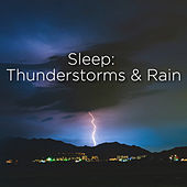 Sleep: Thunderstorms & Rain de BodyHI