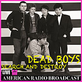 Search and Destroy (Live) by Dead Boys