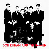 Complete Recordings (Remastered) by Bob Kuban & The In Men