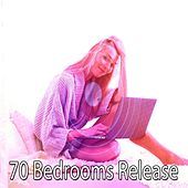 70 Bedrooms Release by Lullaby Land
