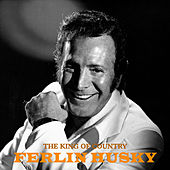 The King of Country (Remastered) by Ferlin Husky