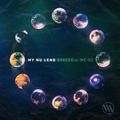 Spaced by My Nu Leng