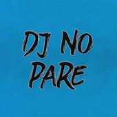 Dj No pare di DJ Alan Gomez