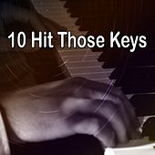 10 Hit Those Keys von Peaceful Piano