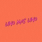 Uno Mas Uno de DJ Lauuh
