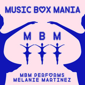 MBM Performs Melanie Martinez di Music Box Mania