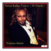 Great italian voices (50 tracks) de Beniamino Gigli, Enrico Caruso, Tito Schipa, Carlo Buti