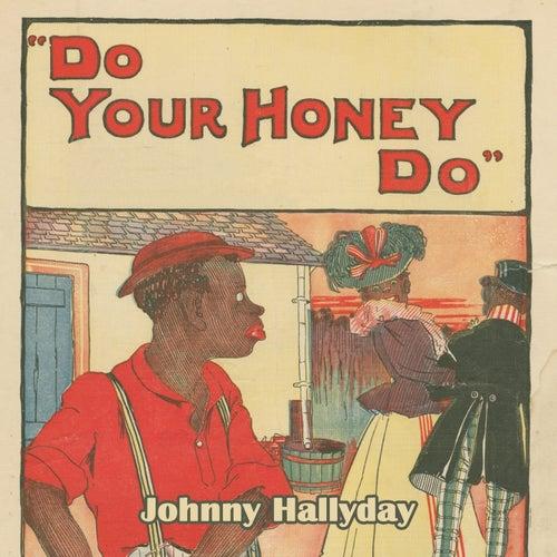 Do Your Honey Do de Johnny Hallyday
