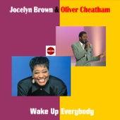 Wake Up Everybody fra Jocelyn Brown