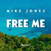 Free Me by Mike Jones