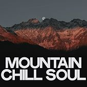 Mountain Chill Soul de Various Artists