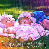 61 Spa Serenity Soothing von Rockabye Lullaby