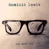 One More Day by Dominic Lewis
