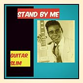 Stand by Me de Guitar Slim