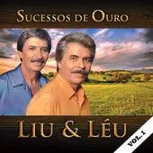 Sucessos de Ouro, Vol. 1 de Liu & Léu