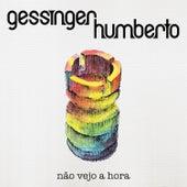 Não Vejo a Hora de Humberto Gessinger