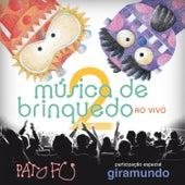 Música de Brinquedo 2 Ao Vivo de Pato Fu