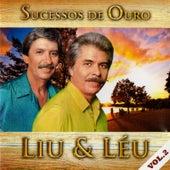 Sucessos de Ouro, Vol. 2 de Liu & Léu