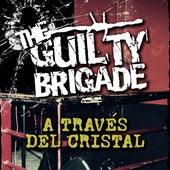 A Través del Cristal von The Guilty Brigade