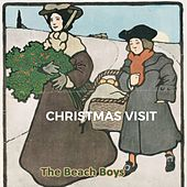 Christmas Visit von The Beach Boys
