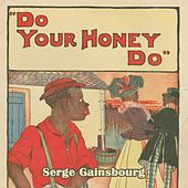 Do Your Honey Do von Serge Gainsbourg
