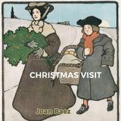 Christmas Visit by Ted Alevizos, Joan Baez, Joan Baez