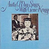 Anita O'Day Sings With Gene Krupa (Remastered) by Anita O'Day