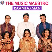 The Music Maestro (Raamlaxman) de Hari Haran, Anuradha Paudwal, Milind, Udit Narayan, Kavita Krishnamurthy, Roop Kumar Rathod, Kumar Sanu, Alka Yagnik, Saurabh P. Srivastav, Ravindra Bijoor, Pratima Rao
