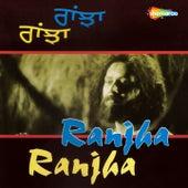 Ranjha Ranjha by Kulwant Singh, Rajinder Malhar, Shafqat Ali Khan, Tufali Niazi, Faiz Ali Khan
