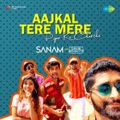 Aajkal Tere Mere Pyar Ke Charche by Sanam