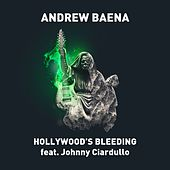 Hollywood's Bleeding by Andrew Baena