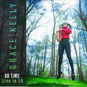 GO Time Live in LA by Grace Kelly