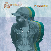 Persistence by Kingsley King