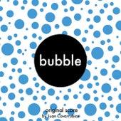 Bubble (Original Score) de Juan Covarrubias