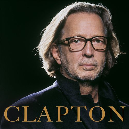 Clapton by Eric Clapton
