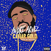 Caviar Gold by Andre Arnez