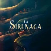 La sirenaca (Banda sonora original) by Chikili Tubbie