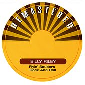 Flyin' Saucers Rock and Roll von Billy Lee Riley