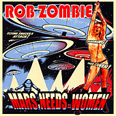 Mars Needs Women de Rob Zombie