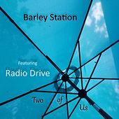 Two of Us (feat. Radio Drive) de Barley Station