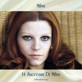 14 Successi Di Milva (Remastered 2019) von Milva