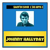 Sam'di soir (38 hits) de Johnny Hallyday