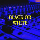 Black or White by 90s Maniacs, The R&B Allstars, The Party Hits All Stars