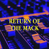 Return of the Mack by R&B Urban Allstars, 90s Forever, The Party Hits All Stars