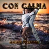 Con Calma de Amando Martinez