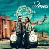 Pé na Estrada by Banda a Prova